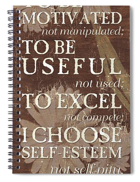 I Choose... Spiral Notebook