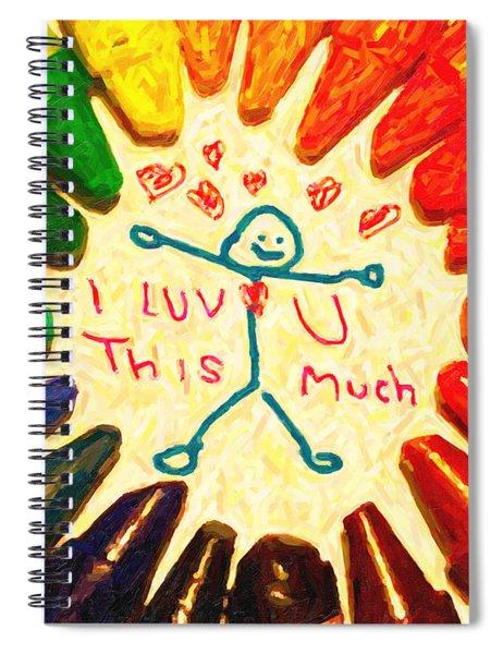 I Luv U This Much Spiral Notebook