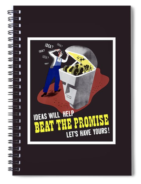 Ideas Will Help Beat The Promise Spiral Notebook