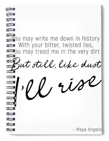 I'll Rise #minimalism Spiral Notebook