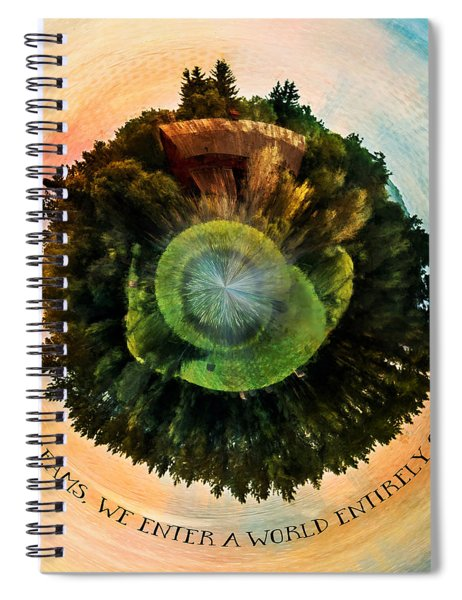 In Dreams A World Entirely Our Own Orb Spiral Notebook
