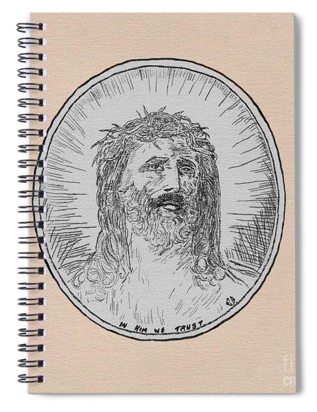 In Him We Trust Spiral Notebook