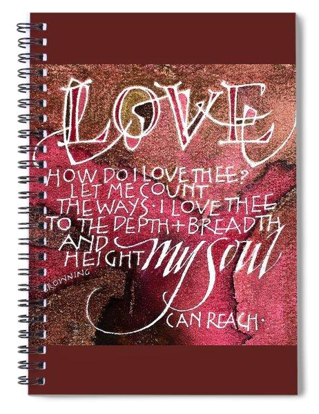 Inspirational Saying Love Spiral Notebook