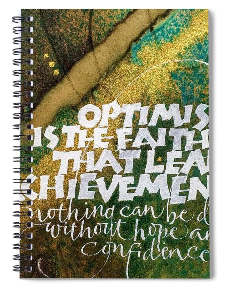 Inspirational Saying Optimism Spiral Notebook