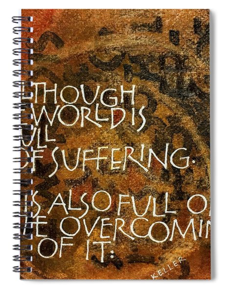 Inspirational Saying Overcome Spiral Notebook