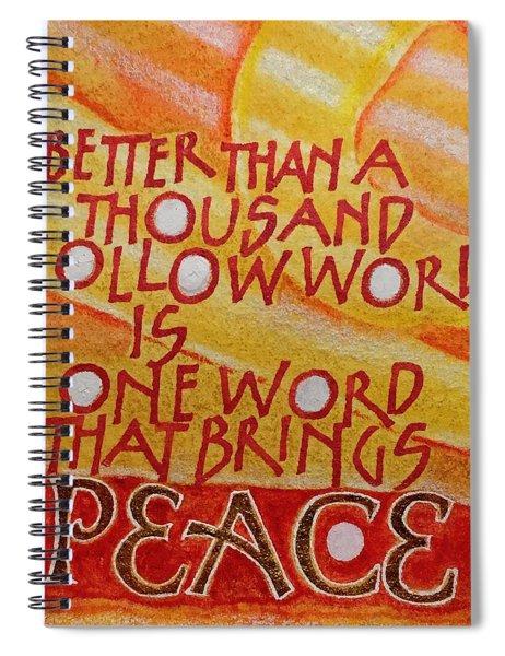 Inspirational Saying Peace Spiral Notebook