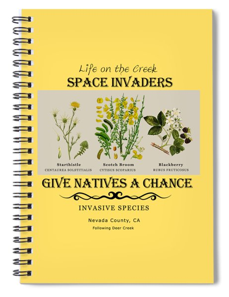 Invasive Species Nevada County, California Spiral Notebook
