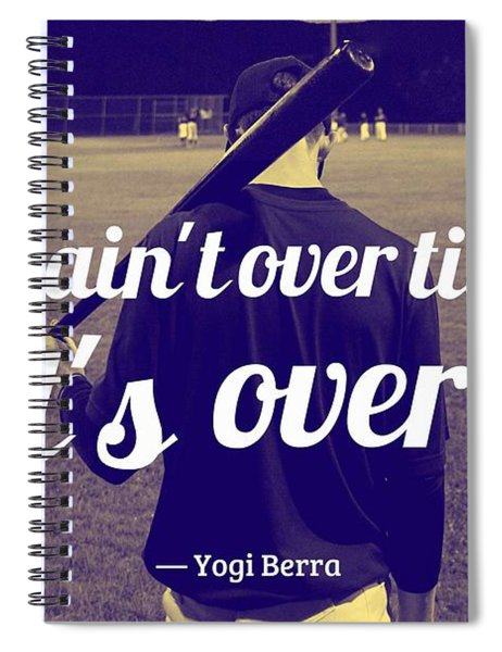 Ispirational Sports Quotes  Yogi Berra Spiral Notebook