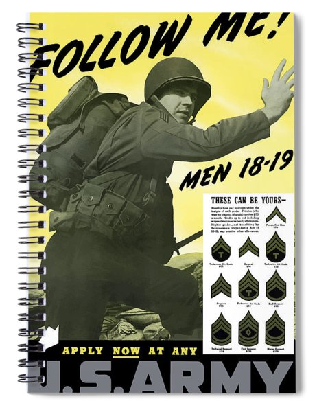 Join The Us Army - Follow Me Spiral Notebook