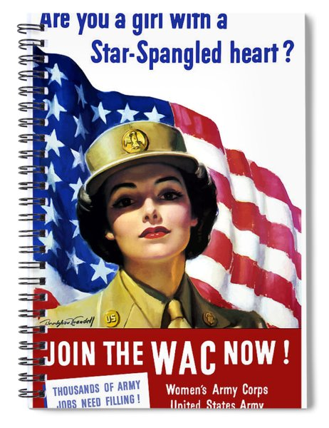 Join The Wac Now - World War Two Spiral Notebook