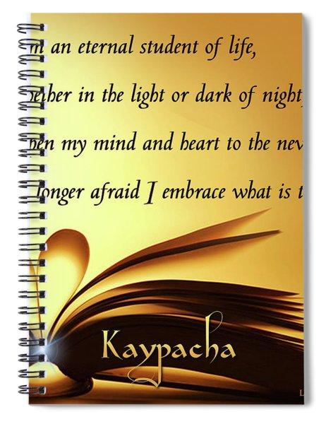 Kaypacha - June 13, 2018 Spiral Notebook