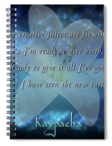 Kaypacha - June 20, 2018 Spiral Notebook