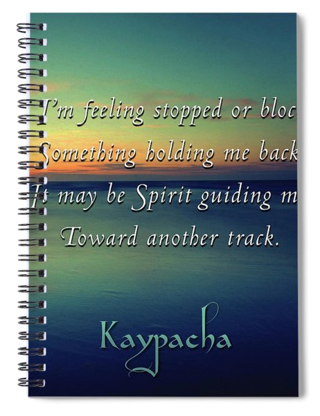 Kaypacha - June 27, 2008 Spiral Notebook