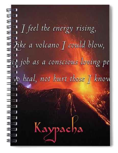 Kaypacha - June 6,2018 Spiral Notebook