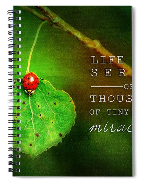 Ladybug On Leaf Thousand Miracles Quote Spiral Notebook