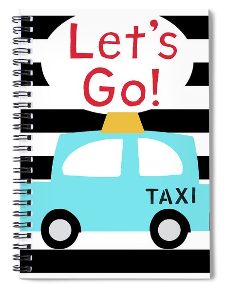 Let's Go Taxi- Art By Linda Woods Spiral Notebook