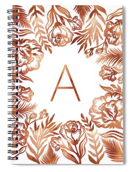 Letter A - Rose Gold Glitter Flowers Spiral Notebook
