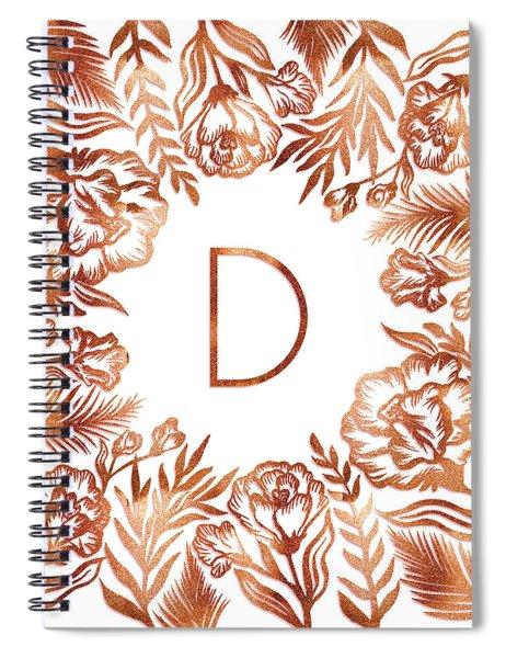 Letter D - Rose Gold Glitter Flowers Spiral Notebook