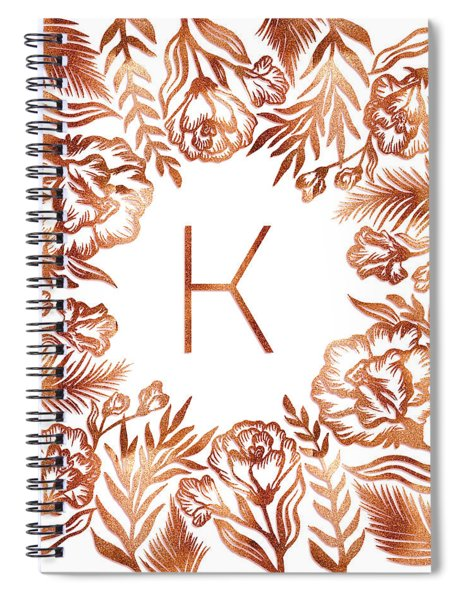 Letter K - Rose Gold Glitter Flowers Spiral Notebook