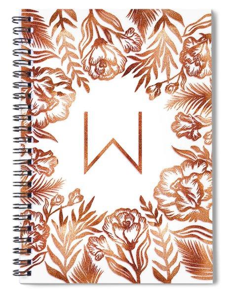 Letter W - Rose Gold Glitter Flowers Spiral Notebook