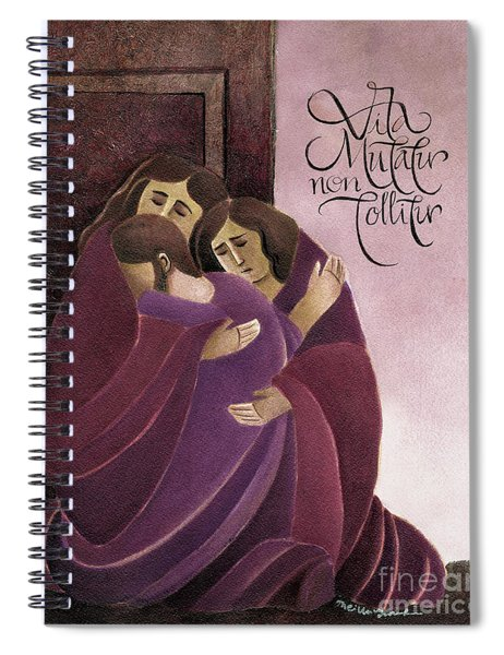 Life Is Changed, Not Taken Away - Mmlic Spiral Notebook