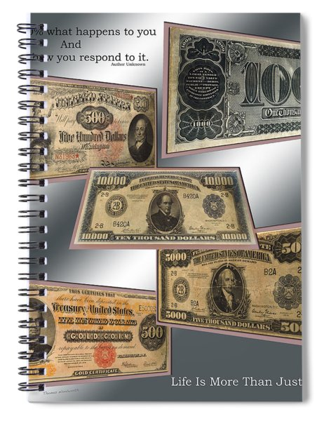 Life Is More Than Money 01 Spiral Notebook