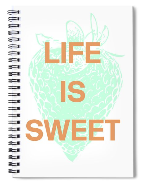 Life Is Sweet- Art By Linda Woods Spiral Notebook