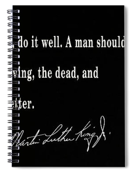 Life's Work - Martin Luther King Spiral Notebook