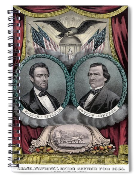 Lincoln And Johnson Election Banner 1864 Spiral Notebook by War Is Hell Store