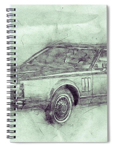 Lincoln Continental Mark V 3 - 1977 - Automotive Art - Car Posters Spiral Notebook