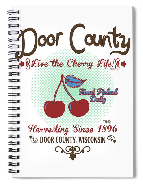Live The Cherry Life Spiral Notebook