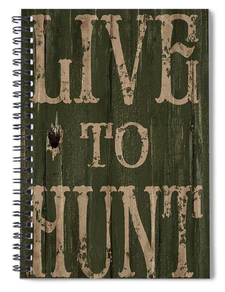 Live To Hunt Spiral Notebook