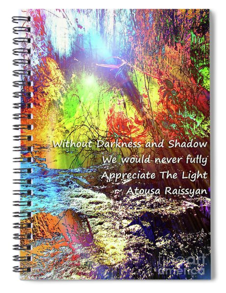 Spiral Notebook featuring the photograph Darkness, Shadow And Light by Atousa Raissyan