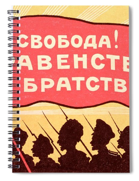Long Live Equality And Brotherhood Spiral Notebook