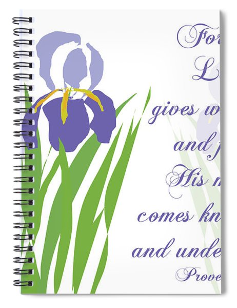 Lord Gives Wisdom Proverbs Spiral Notebook