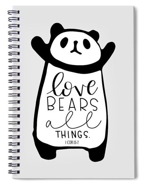 Love Bears All Things Spiral Notebook
