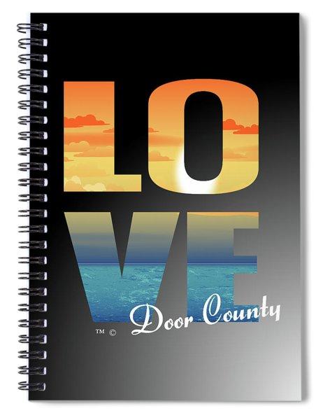 Love Door County Spiral Notebook