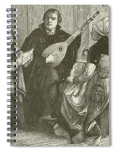 Luther In The Midst Of His Family Spiral Notebook