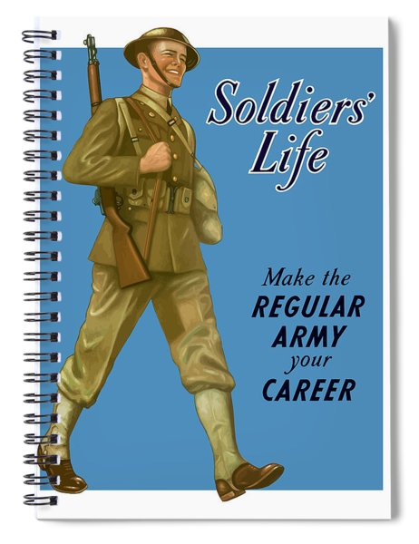 Make The Regular Army Your Career Spiral Notebook