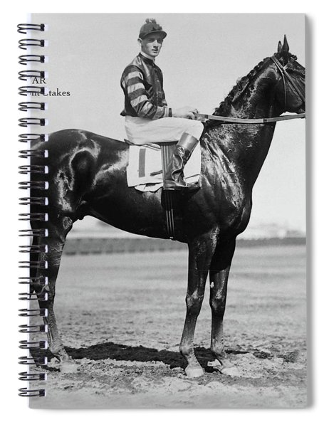 Man O War, Belmont Stakes, 1920 Spiral Notebook