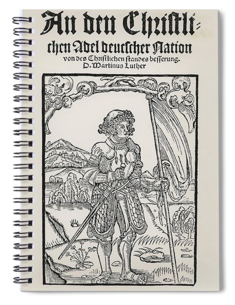 Manifesto To The Christian Nobility Of The German Nation Spiral Notebook