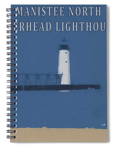 Manistee Lighthouse Poster Spiral Notebook