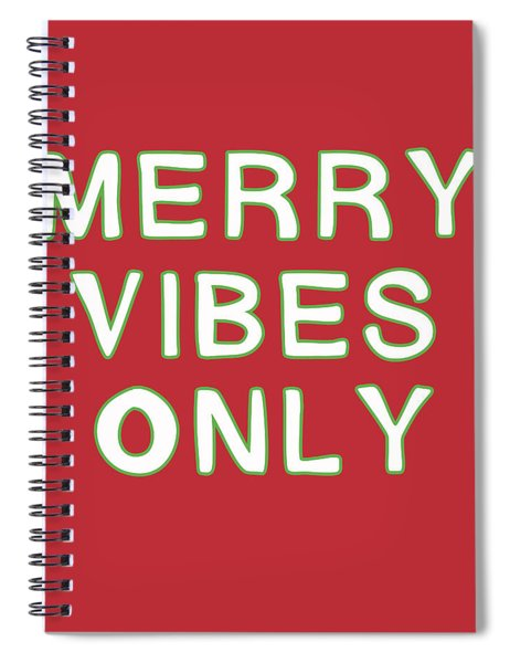Merry Vibes Only Red- Art By Linda Woods Spiral Notebook