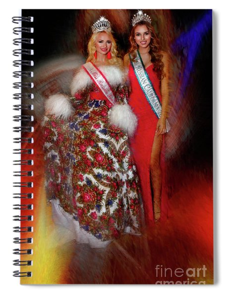Miss Russian California 2016 And 17 Ulyana Zilbermints And Olga Sigmundson Full Lanth Spiral Notebook