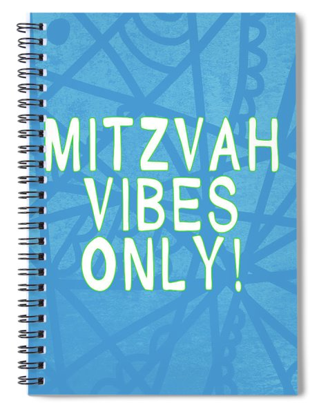 Mitzvah Vibes Only Blue Print- Art By Linda Woods Spiral Notebook