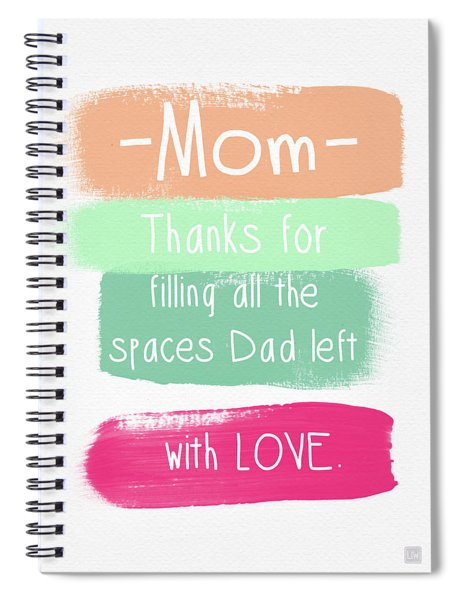 Mom On Father's Day- Greeting Card Spiral Notebook