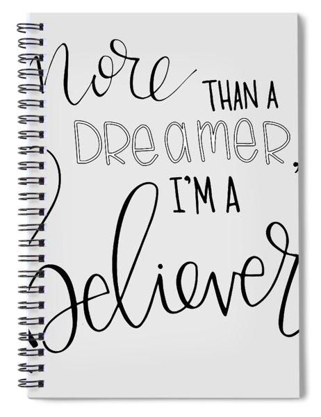 More Than A Dreamer Spiral Notebook