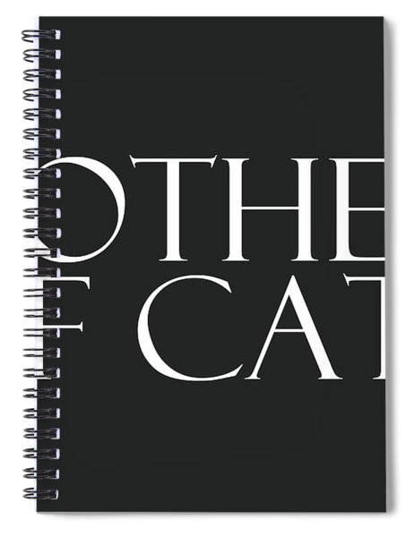 Mother Of Cats- By Linda Woods Spiral Notebook