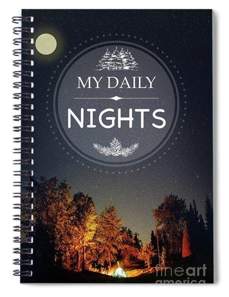 My Daily Nights Spiral Notebook