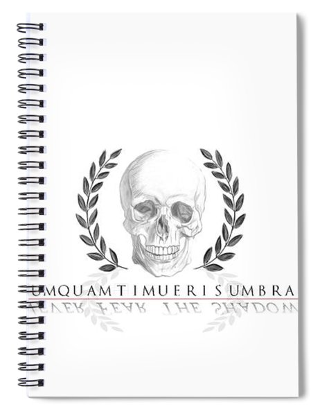 Never Fear The Shadows Stoic Skull With Laurels Spiral Notebook